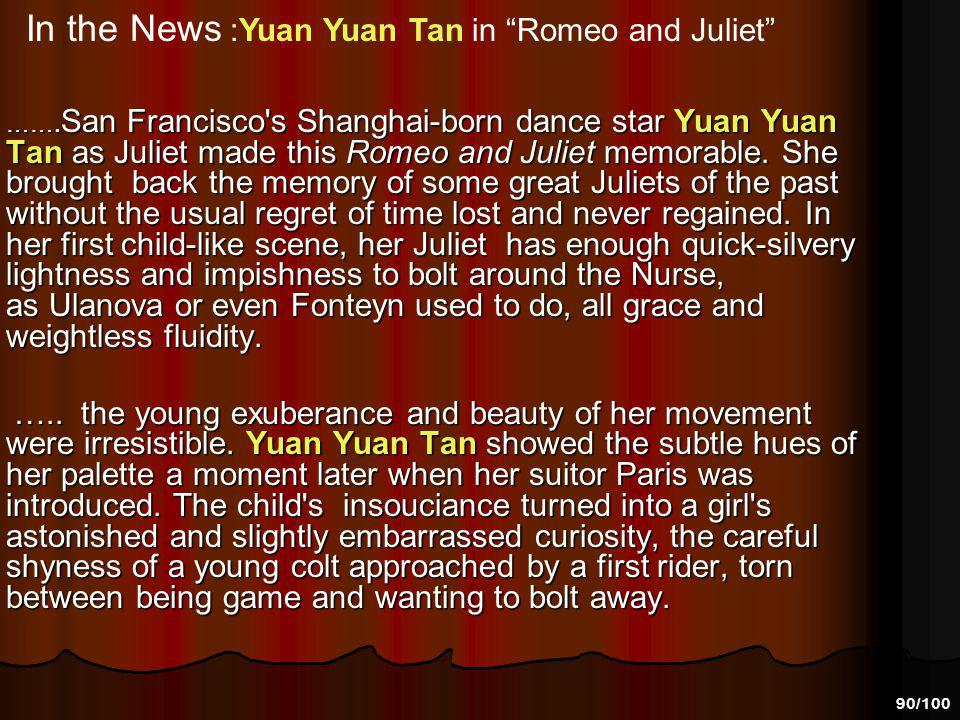 In the News :Yuan Yuan Tan in Romeo and Juliet