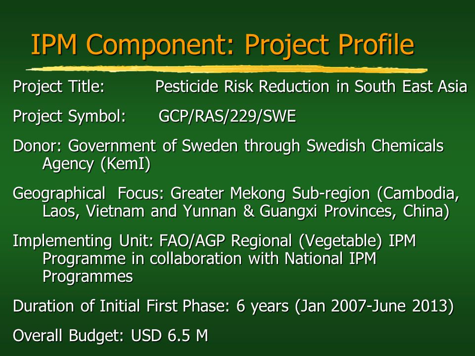 IPM Component: Project Profile