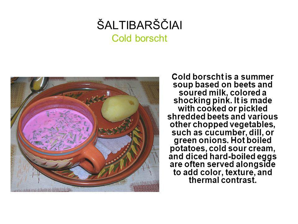 ŠALTIBARŠČIAI Cold borscht