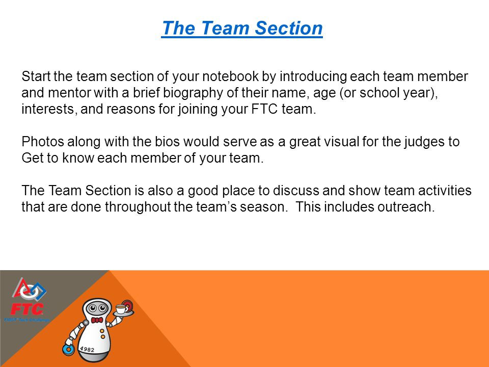 The Team Section Start the team section of your notebook by introducing each team member.
