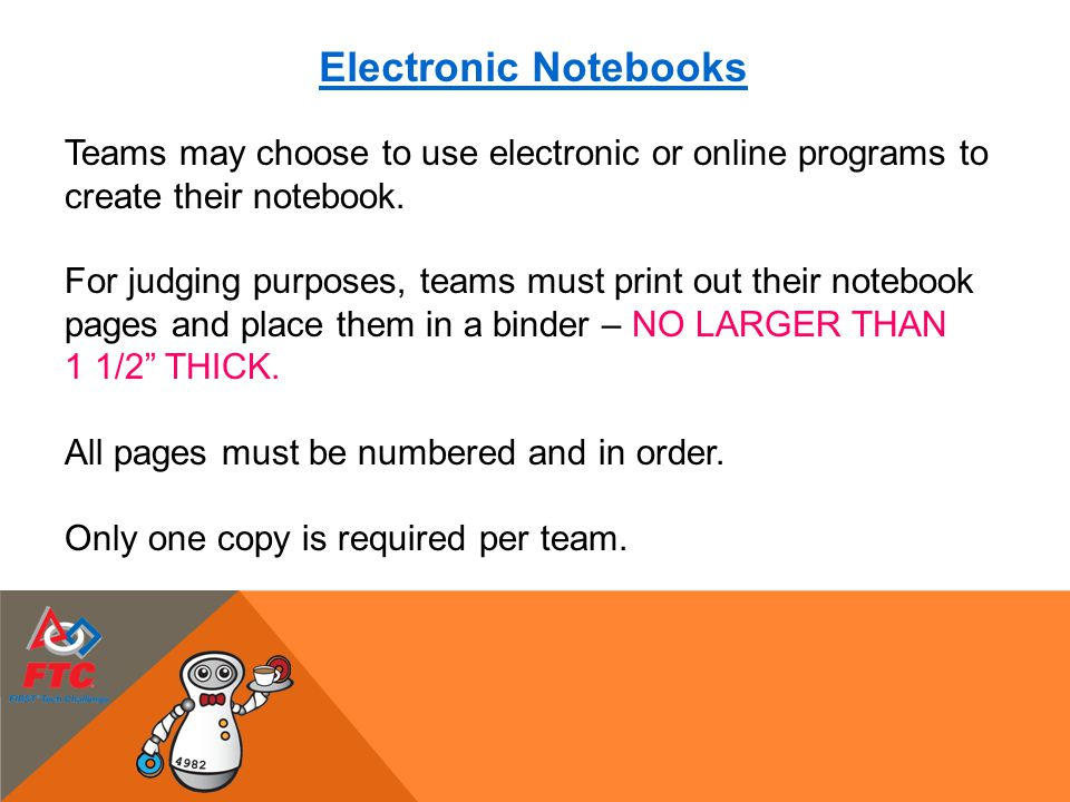 Electronic Notebooks Teams may choose to use electronic or online programs to. create their notebook.