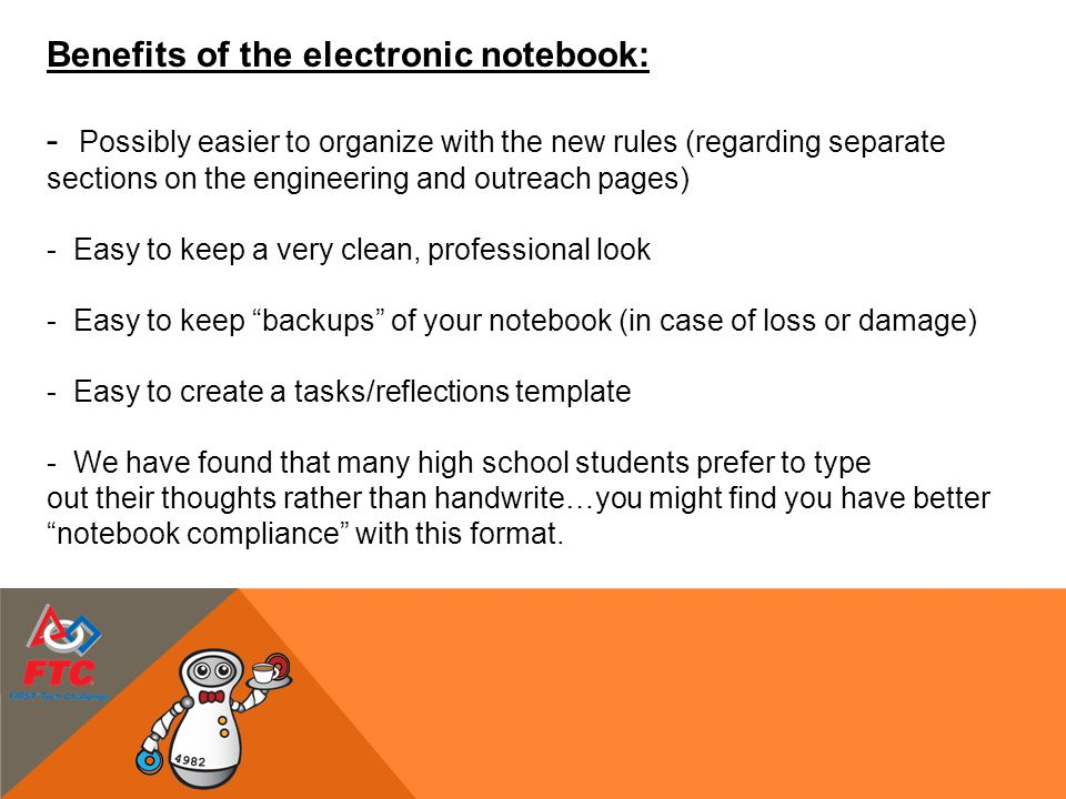 Benefits of the electronic notebook: