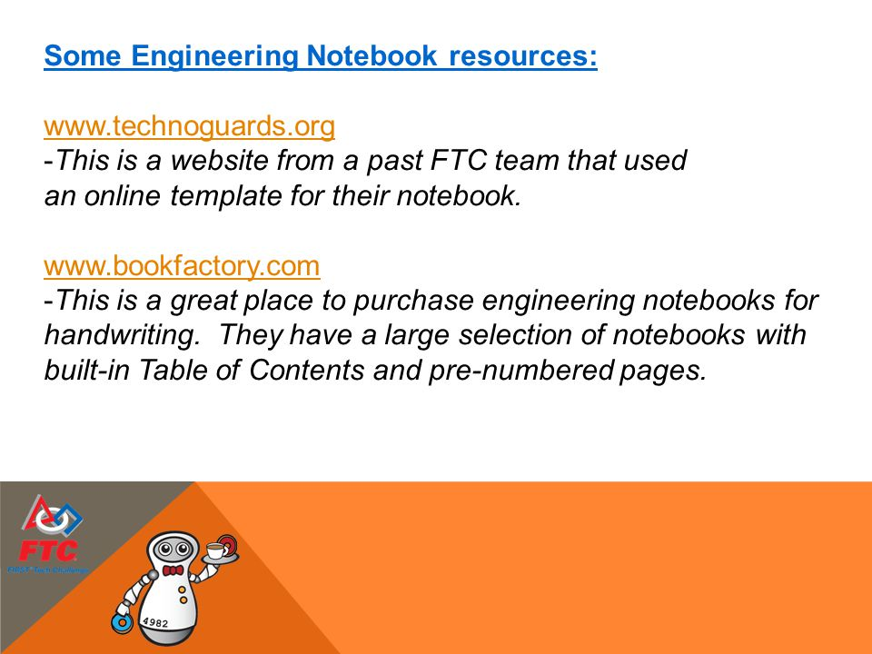 Some Engineering Notebook resources: www.technoguards.org