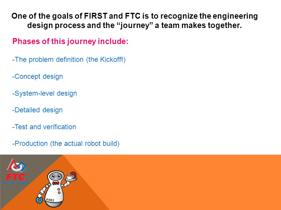One of the goals of FIRST and FTC is to recognize the engineering
