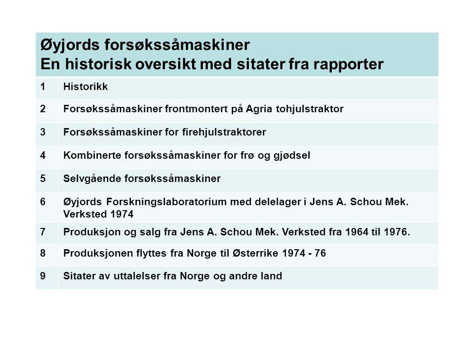 Øyjords forsøkssåmaskiner En historisk oversikt med sitater fra rapporter