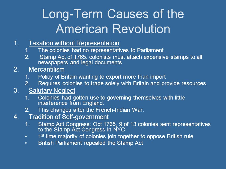 Long-Term Causes of the American Revolution