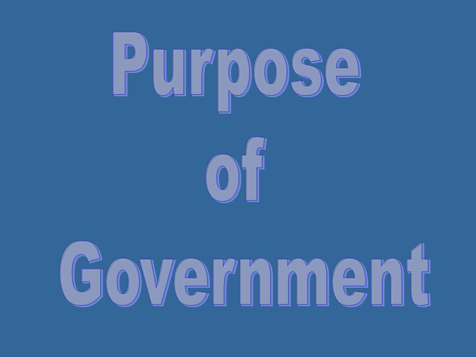 Purpose of Government