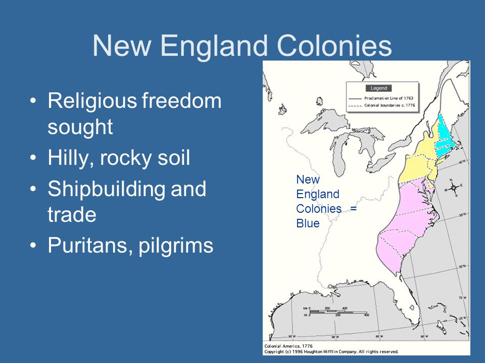 New England Colonies Religious freedom sought Hilly, rocky soil