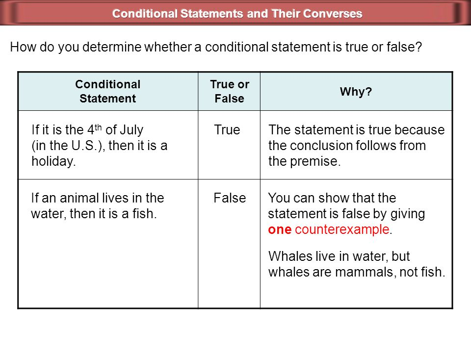 Conditional Statements and Their Converses Conditional Statement