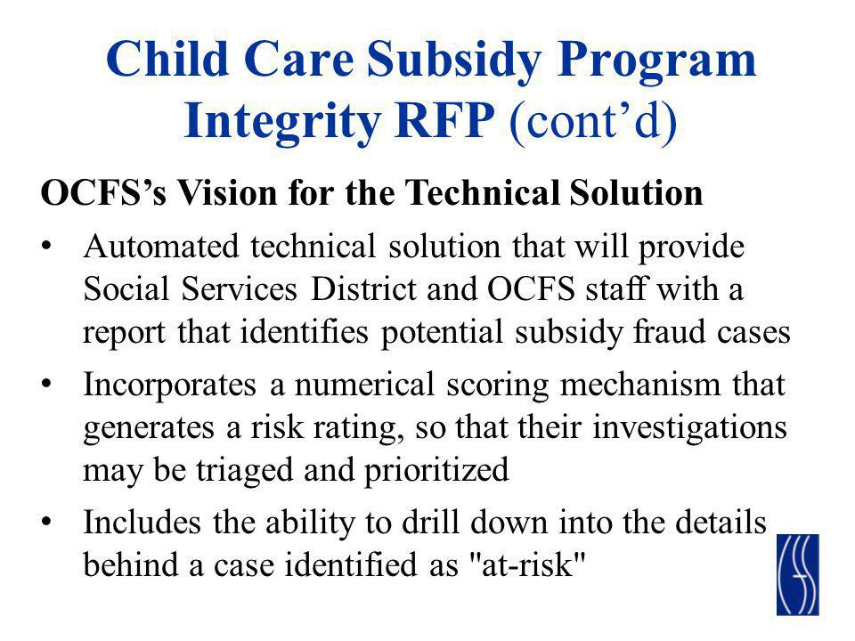 Child Care Subsidy Program Integrity RFP (cont'd)