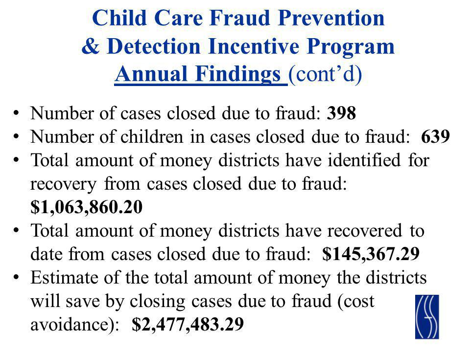 Child Care Fraud Prevention & Detection Incentive Program Annual Findings (cont'd)