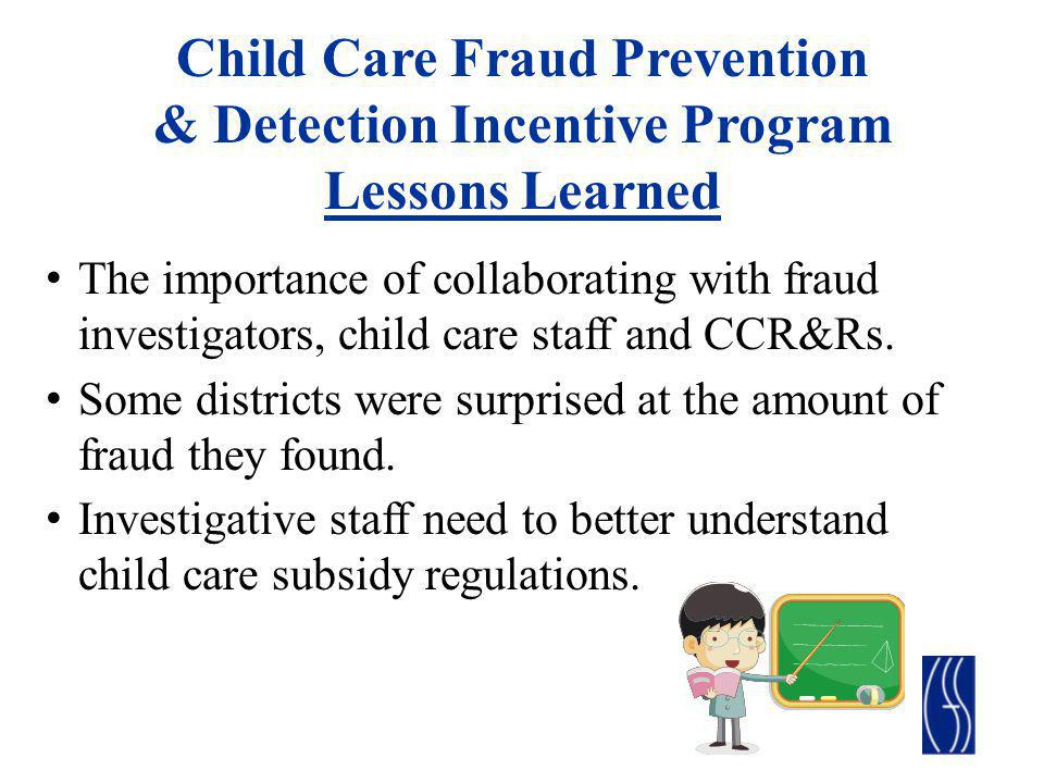 Child Care Fraud Prevention & Detection Incentive Program Lessons Learned