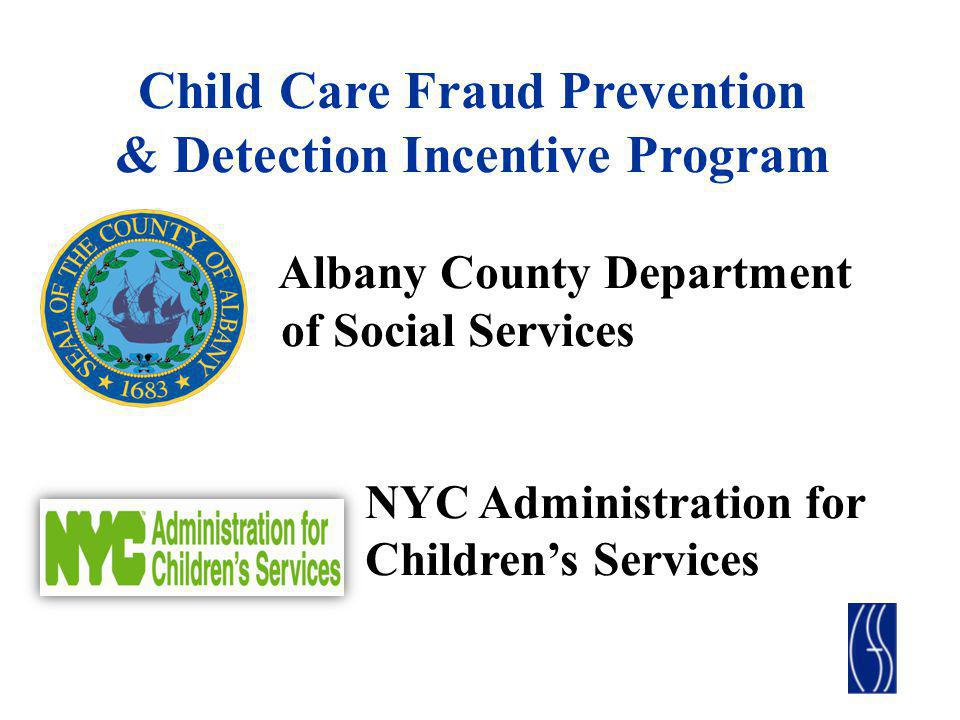 Child Care Fraud Prevention & Detection Incentive Program