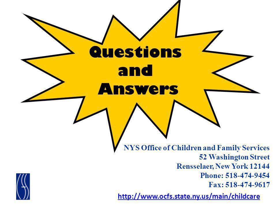 Questions and Answers NYS Office of Children and Family Services