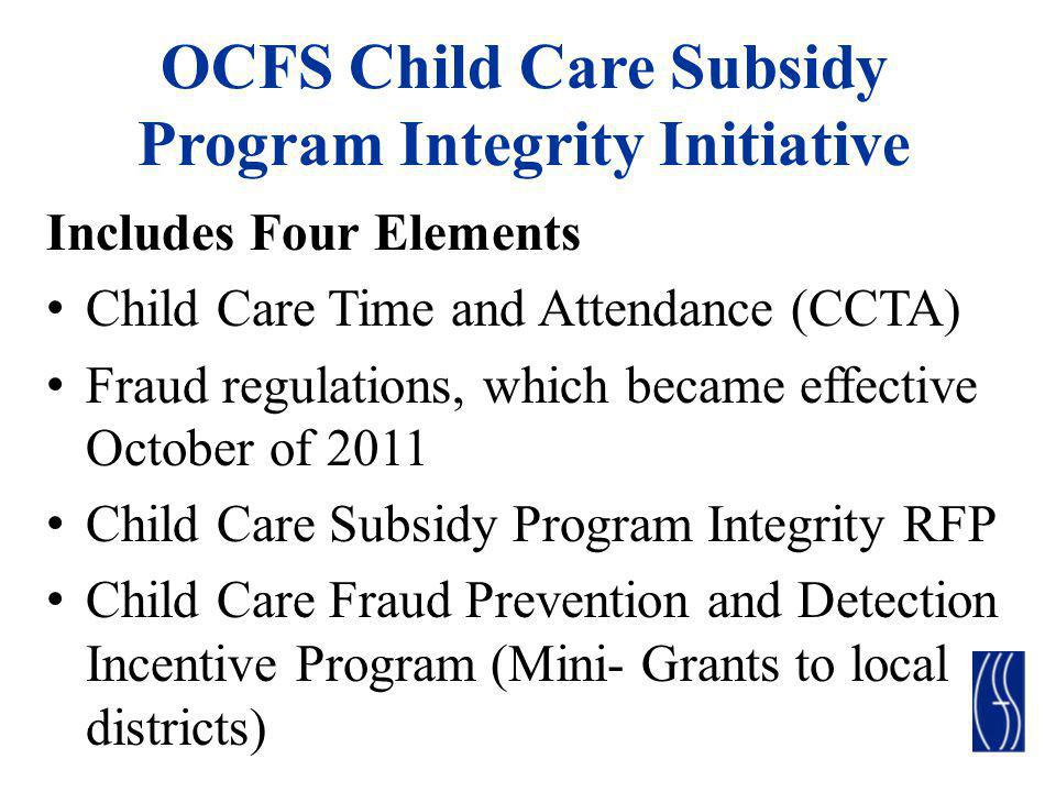 OCFS Child Care Subsidy Program Integrity Initiative
