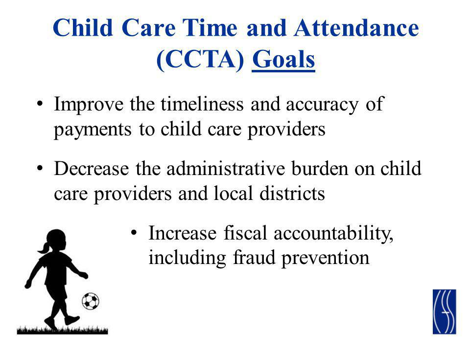 Child Care Time and Attendance (CCTA) Goals