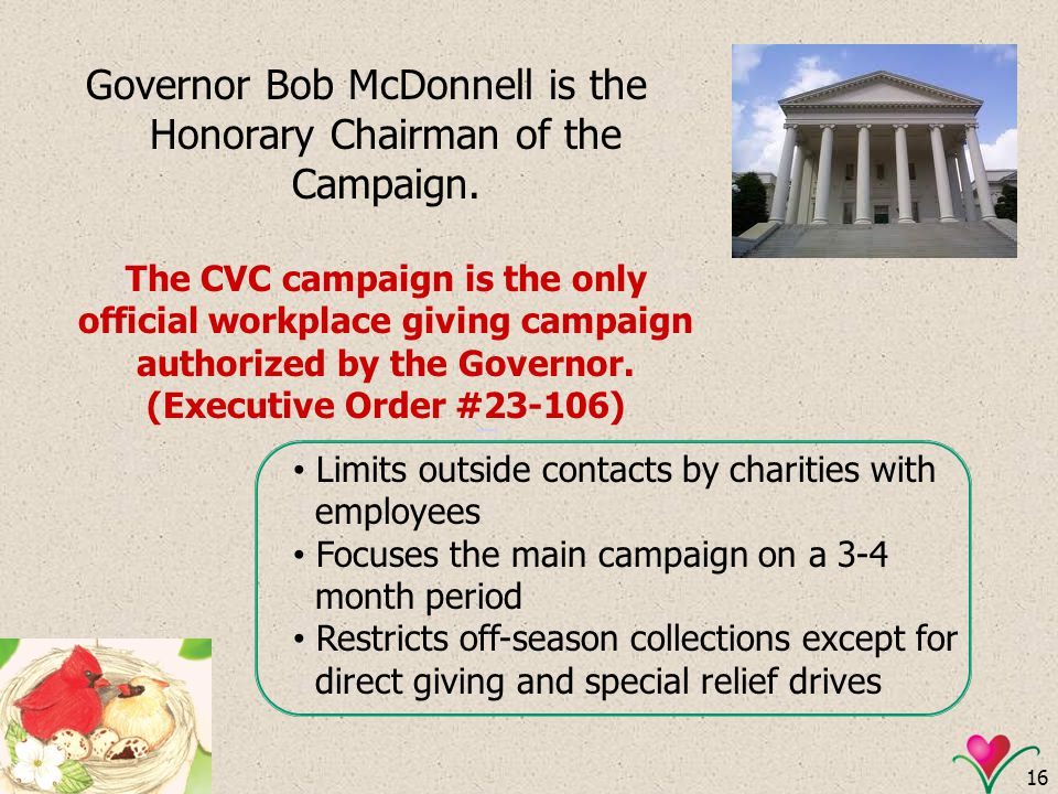 Governor Bob McDonnell is the Honorary Chairman of the Campaign