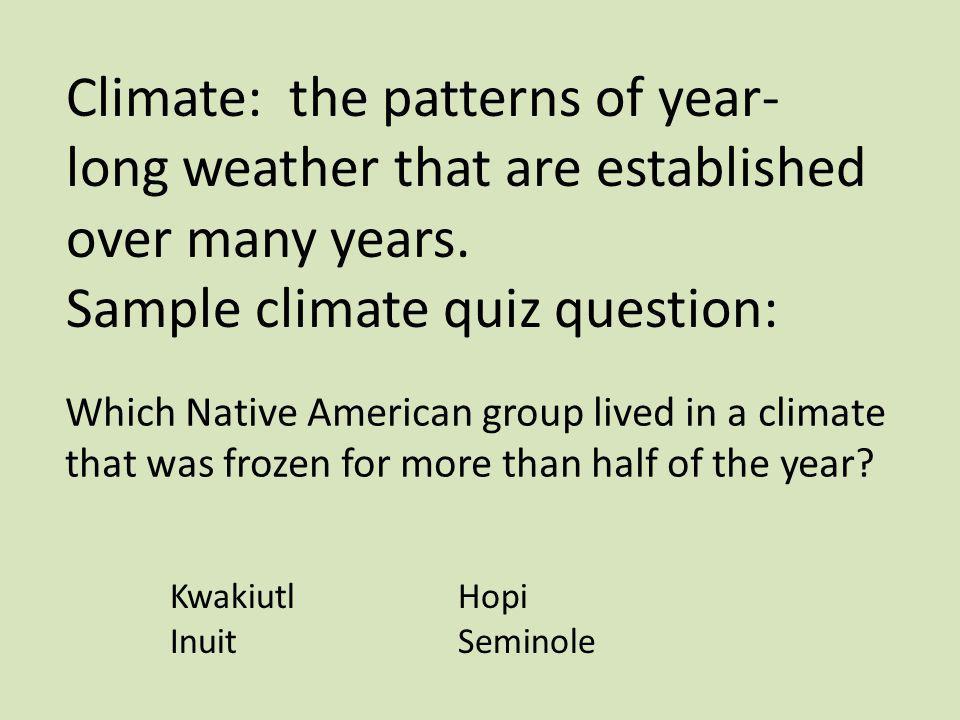 Sample climate quiz question: