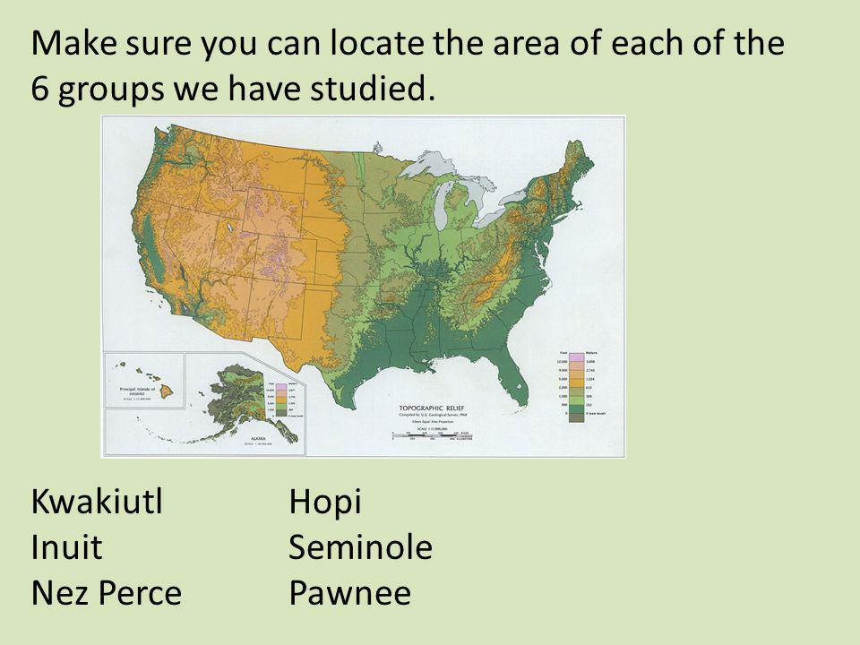 Make sure you can locate the area of each of the 6 groups we have studied.