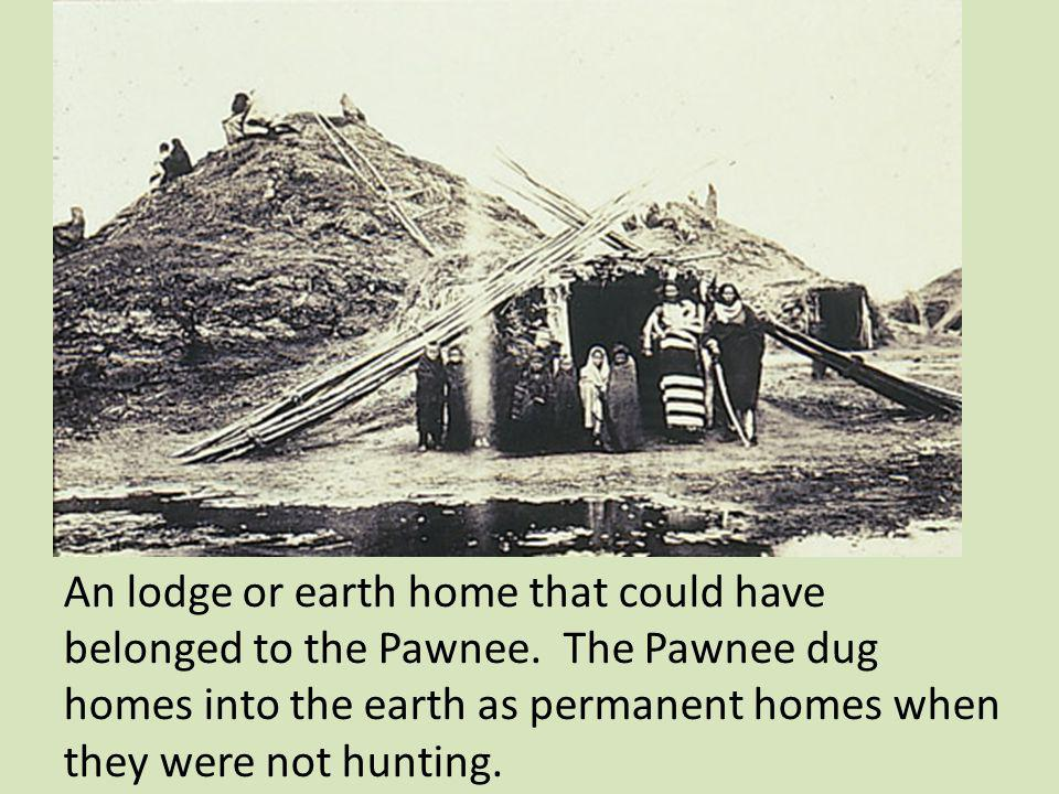 An lodge or earth home that could have belonged to the Pawnee