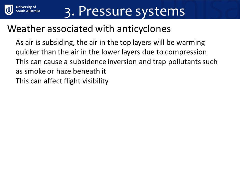 3. Pressure systems Weather associated with anticyclones