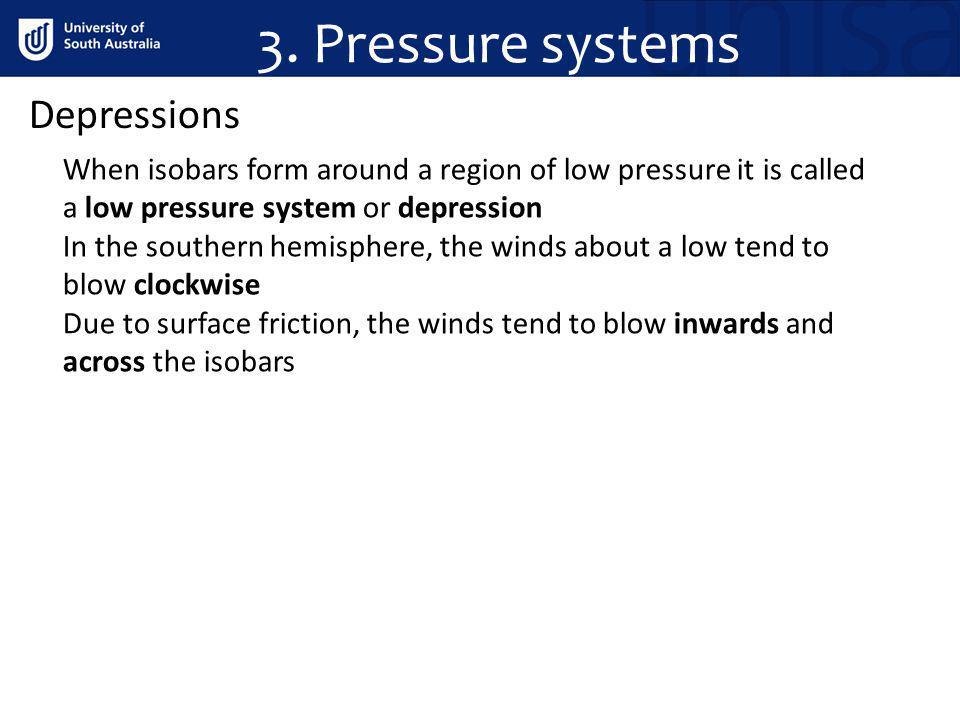 3. Pressure systems Depressions