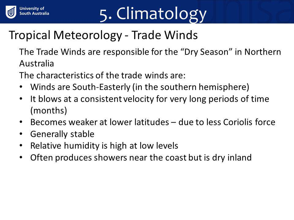 5. Climatology Tropical Meteorology - Trade Winds