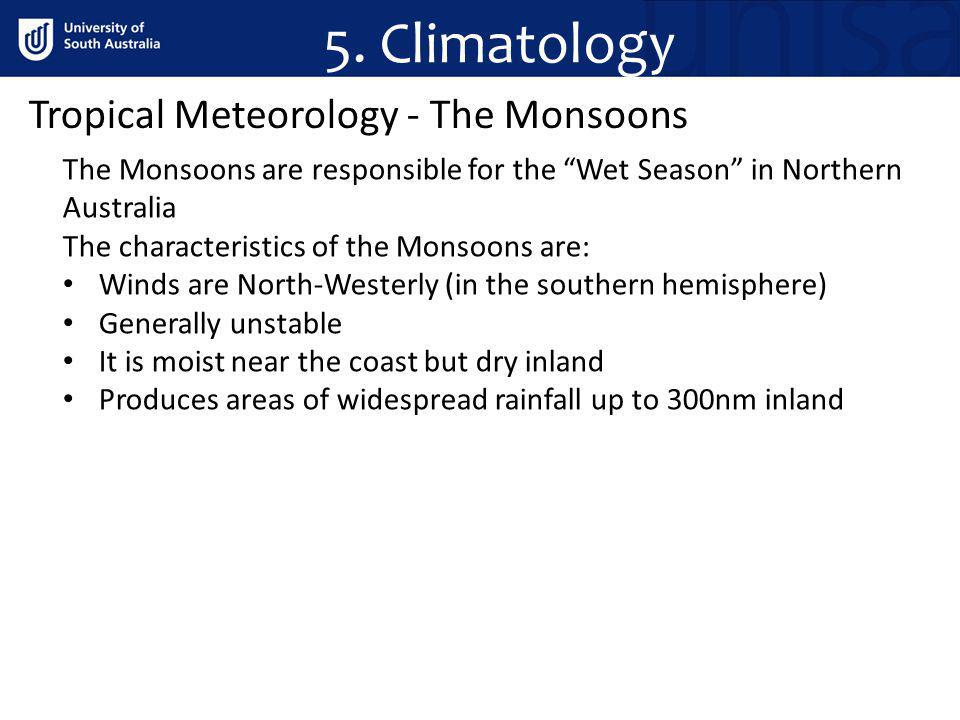 5. Climatology Tropical Meteorology - The Monsoons
