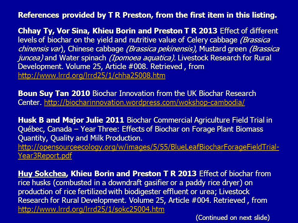 References provided by T R Preston, from the first item in this listing.