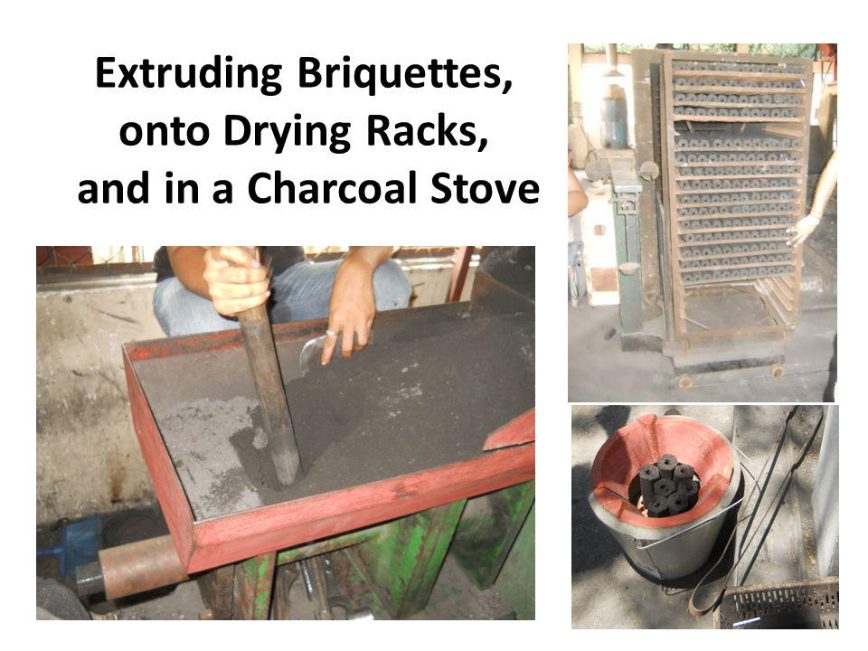 Extruding Briquettes, onto Drying Racks, and in a Charcoal Stove