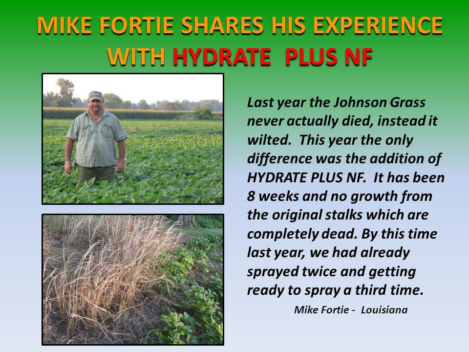 MIKE FORTIE SHARES HIS EXPERIENCE WITH HYDRATE PLUS NF