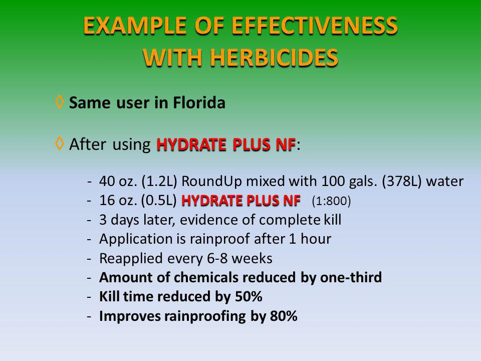 EXAMPLE OF EFFECTIVENESS WITH HERBICIDES