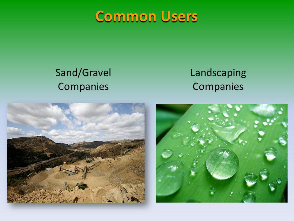 Common Users Sand/Gravel Companies Landscaping Companies