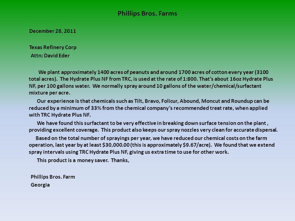 Phillips Bros. Farms December 28, 2011 Texas Refinery Corp
