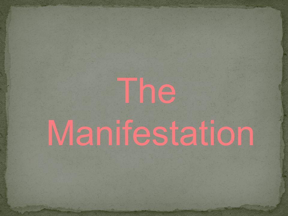 The Manifestation