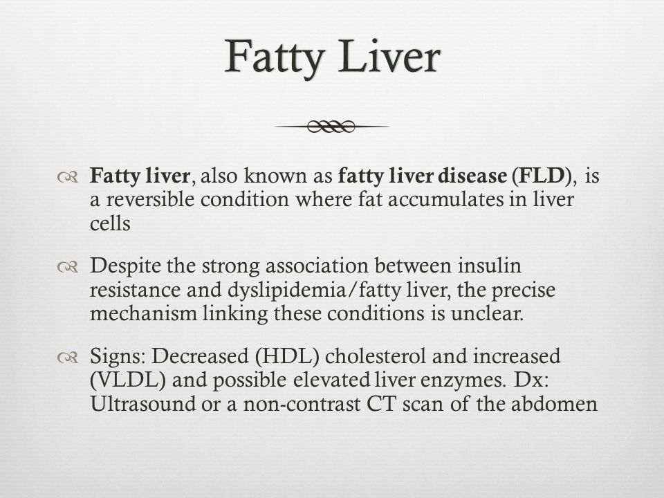 Fatty Liver Fatty liver, also known as fatty liver disease (FLD), is a reversible condition where fat accumulates in liver cells.