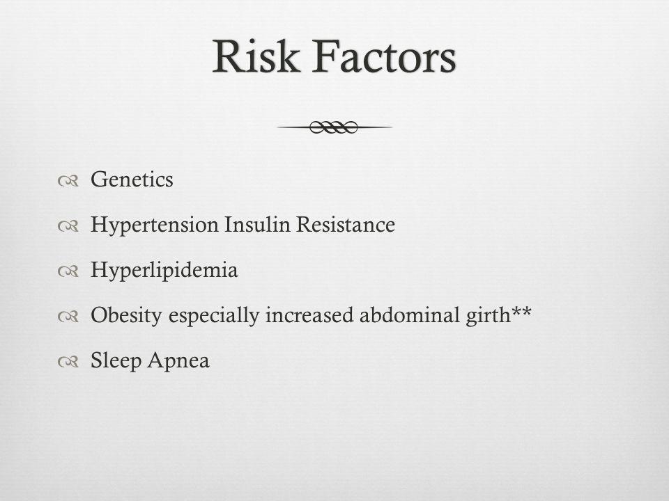 Risk Factors Genetics Hypertension Insulin Resistance Hyperlipidemia