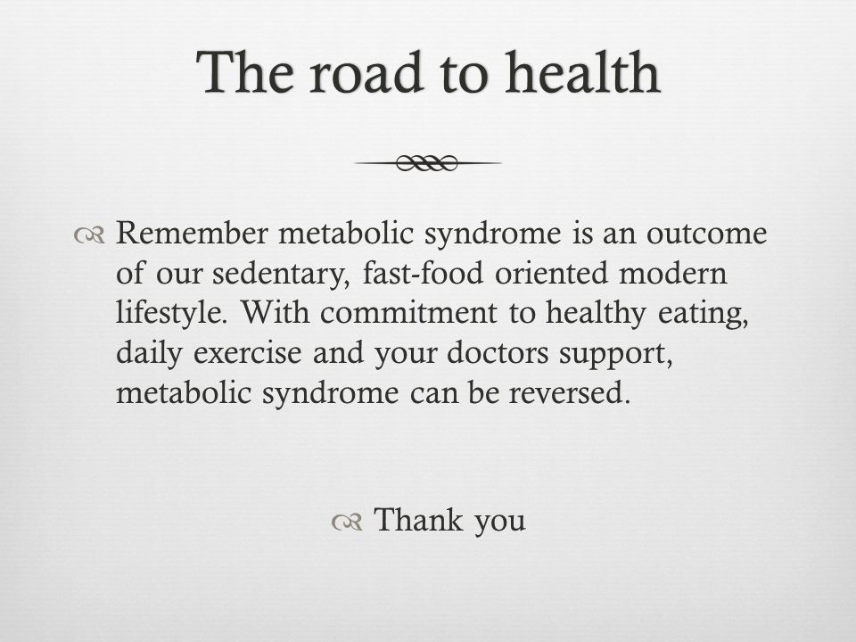 The road to health