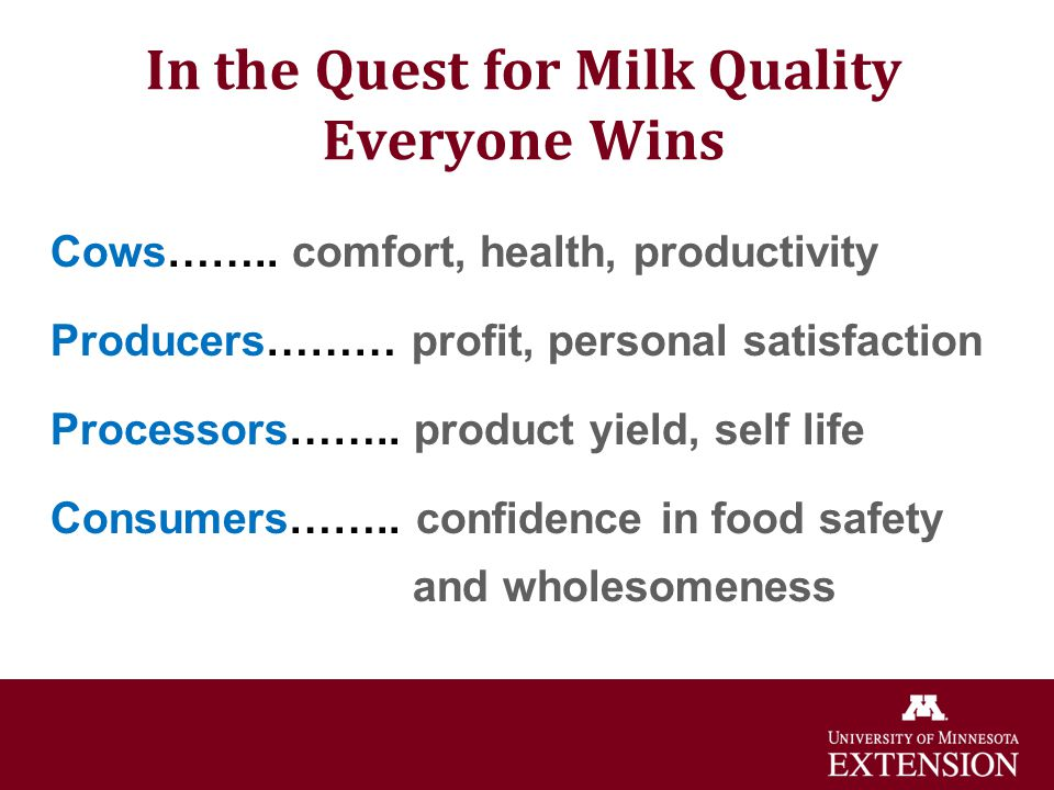 In the Quest for Milk Quality Everyone Wins