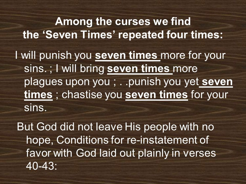 Among the curses we find the 'Seven Times' repeated four times: