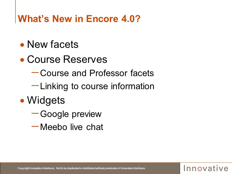 New facets Course Reserves Widgets What's New in Encore 4.0