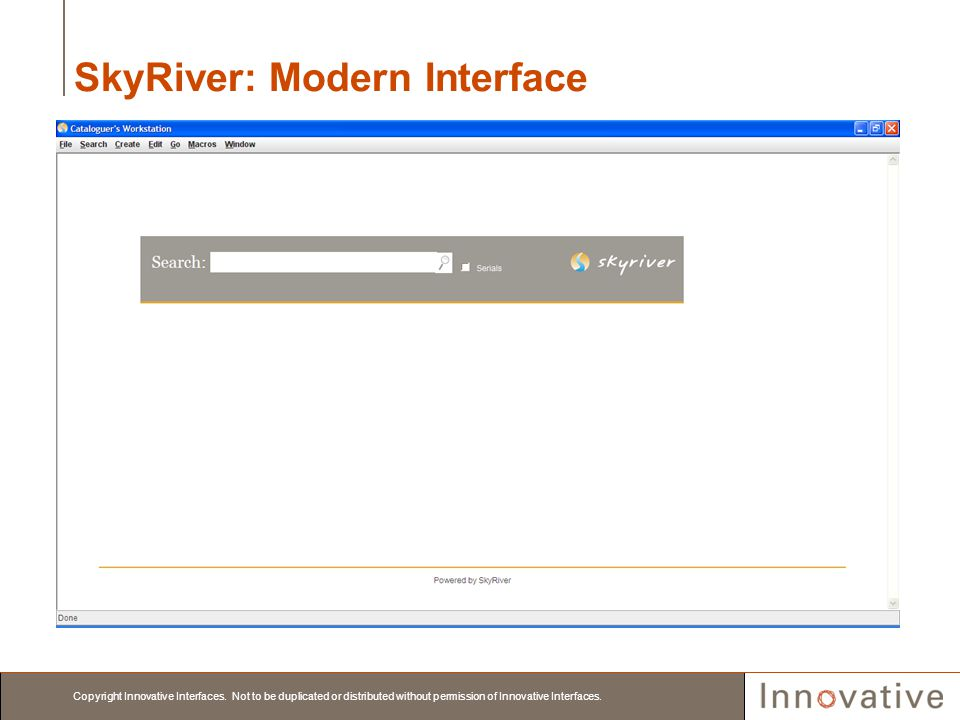 SkyRiver: Modern Interface