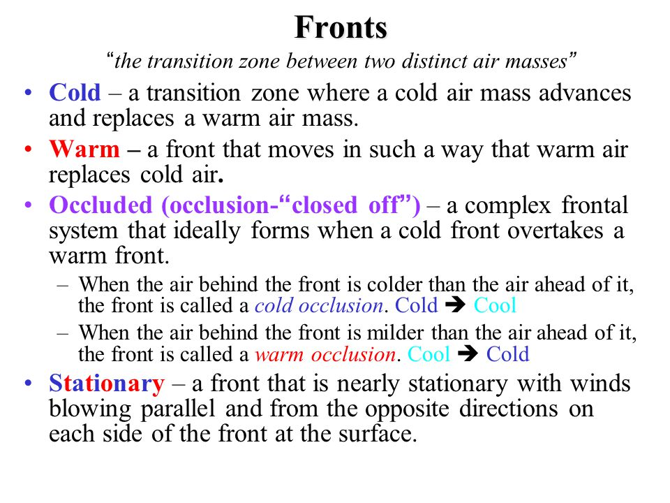 Fronts the transition zone between two distinct air masses