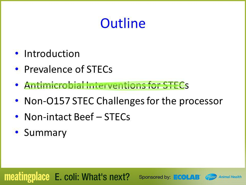Outline Introduction Prevalence of STECs