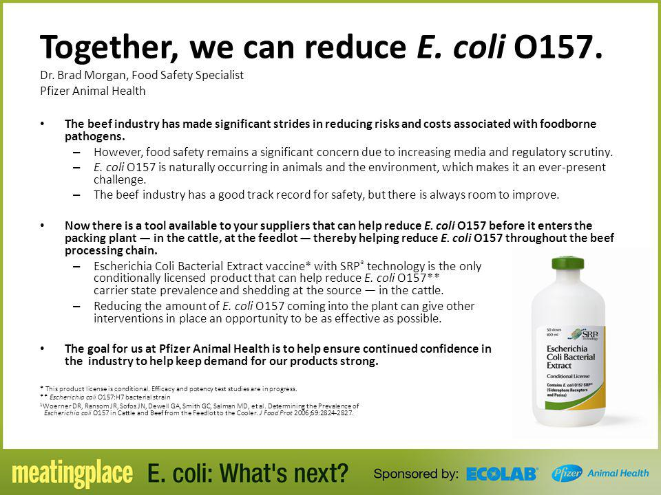 Together, we can reduce E. coli O157. Dr