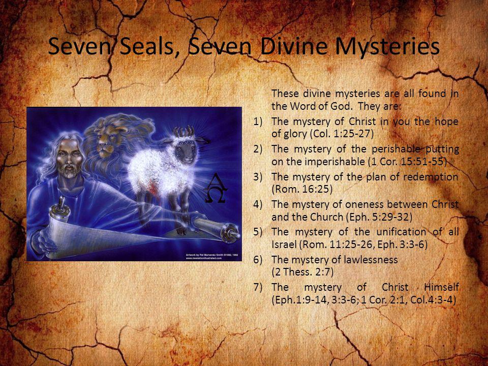 Seven Seals, Seven Divine Mysteries
