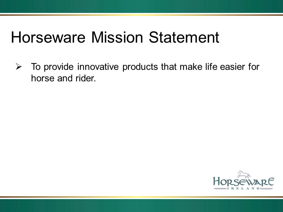 Horseware Mission Statement