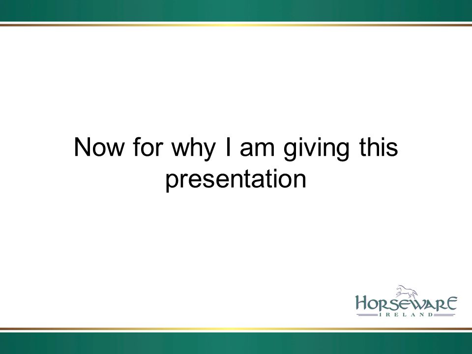 Now for why I am giving this presentation