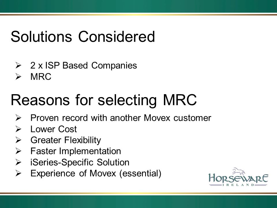 Reasons for selecting MRC