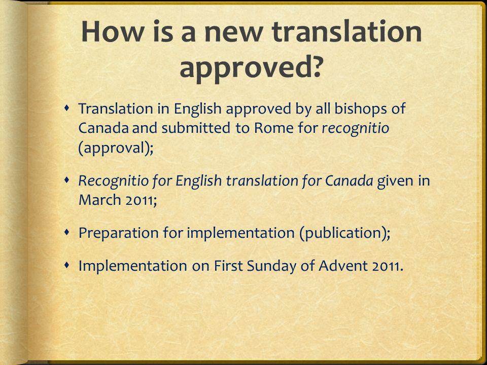 How is a new translation approved